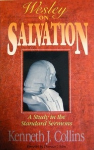 "Kenneth Collins' ""Wesley on Salvation"""