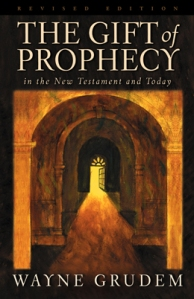 Wayne Grudem - The Gift of Prophecy
