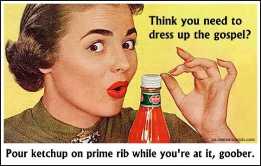ketchup gospel