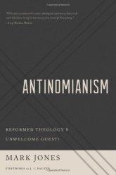 Antinomianism - Mark Jones