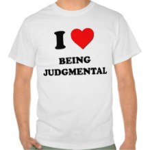 I Love Being Judgmental