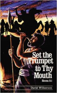 Set The Trumpet to thy Mouth
